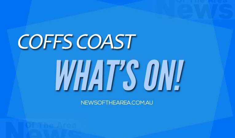'What's On' Coffs Coast – News Of The Area